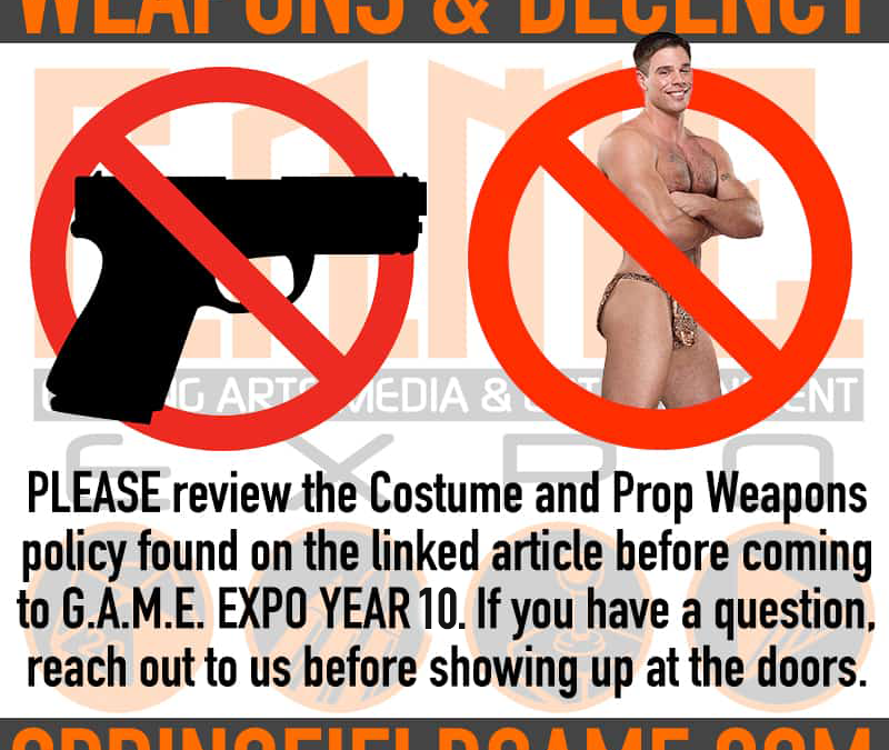 POLICIES ON WEAPONS AND COSTUMES