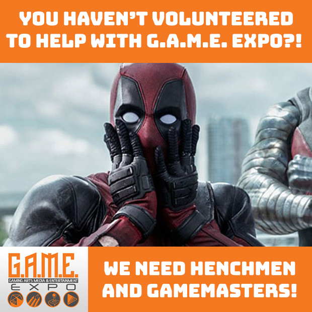 WE NEED YOU – HENCHMEN and GAMEMASTERS!